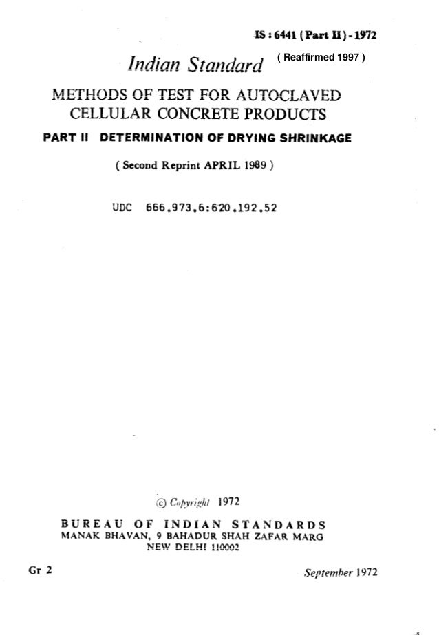 IS : 6441(Part XI) - 1972 Indian Standard METHODS OF TEST FOR AUTOCLA~VED CELLULAR CONCRETE PRODUCTS PART II DETERMINATION...