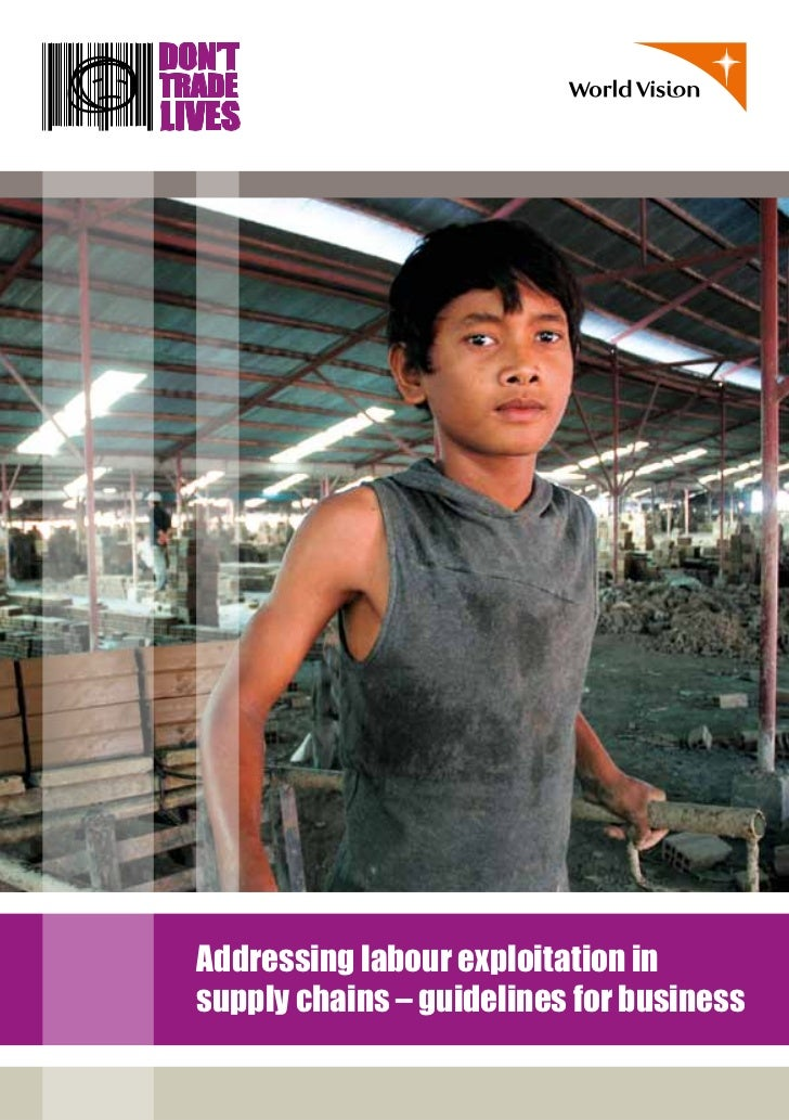 Addressing labour exploitation insupply chains – guidelines for business