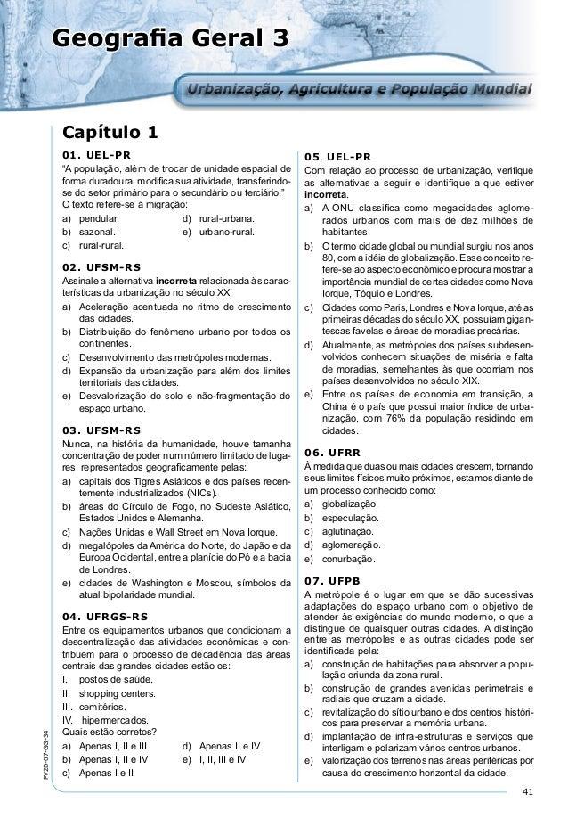 41 PV2D-07-GG-34 Geografia Geral 3 Urbanização, Agricultura e População MundialUrbanização, Agricultura e População Mundial...