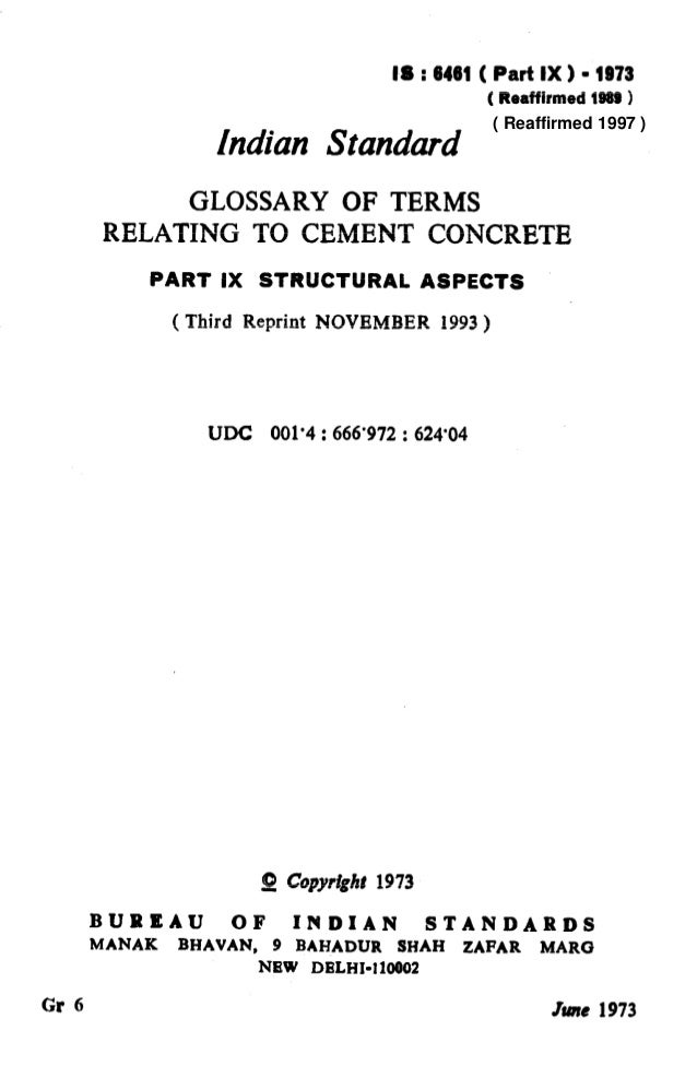 IS : 6461 ( Part IX 1 - 1973 ( Reaffirmed 1999 1 Indian Standard GLOSSARY OF TERMS RELATING TO CEMENT CONCRETE PART IX STR...