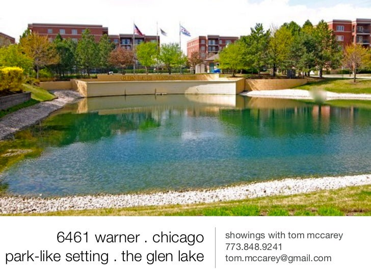 6461 warner . chicago       showings with tom mccarey                                    773.848.9241park-like setting . t...