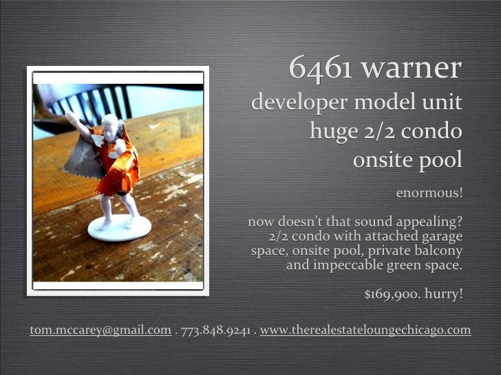 6461 warner . Chicago Condo for Sale