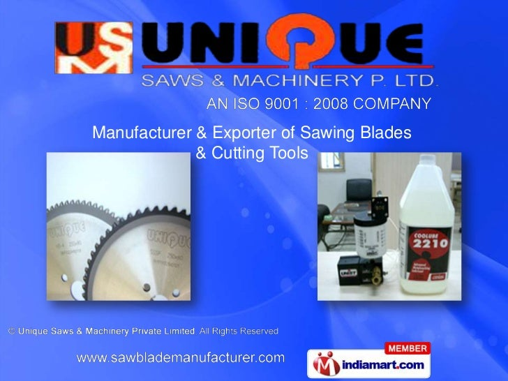 Manufacturer & Exporter of Sawing Blades             & Cutting Tools