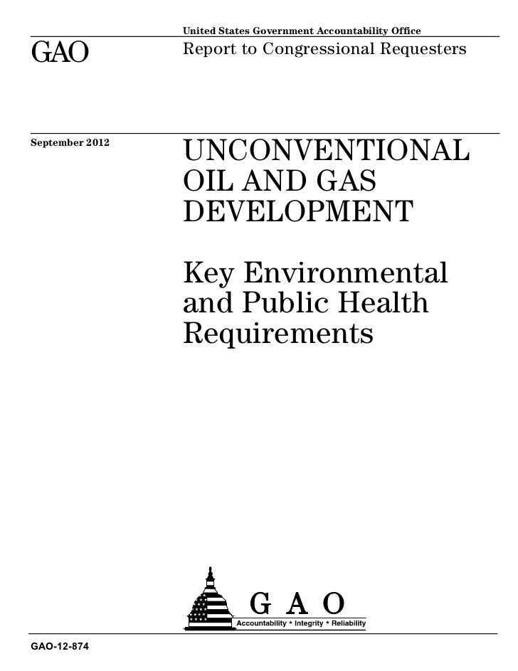 GAO Report: Key Environmental and Public Health Requirements for Shale Oil & Gas