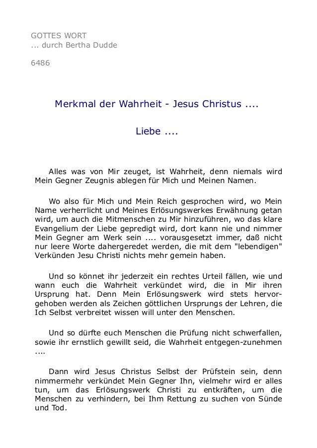 GOTTES WORT  ... durch Bertha Dudde  6486  Merkmal der Wahrheit - Jesus Christus ....  Liebe ....  Alles was von Mir zeuge...
