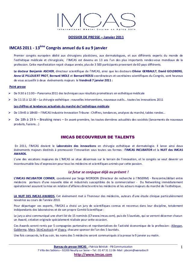 DOSSIERDEPRESSE–Janvier2011  BureaudepresseIMCAS:PatriciaBénitah‐PBCommunication 7VilladesSablons...