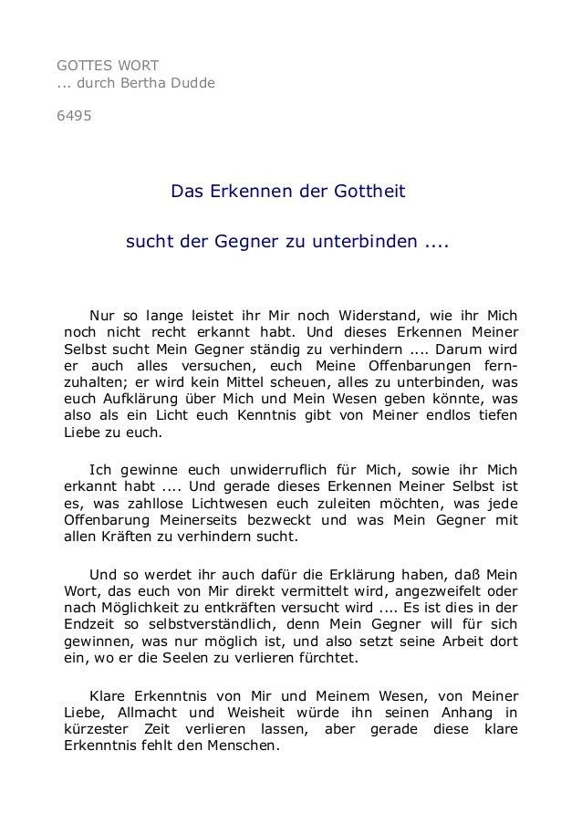 GOTTES WORT  ... durch Bertha Dudde  6495  Das Erkennen der Gottheit  sucht der Gegner zu unterbinden ....  Nur so lange l...