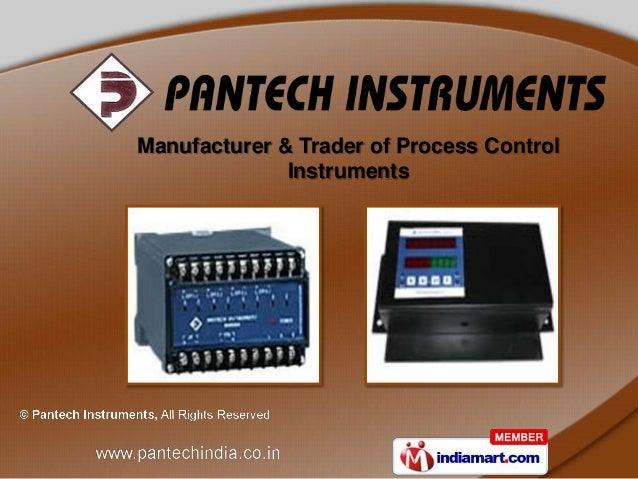 Manufacturer & Trader of Process Control              Instruments