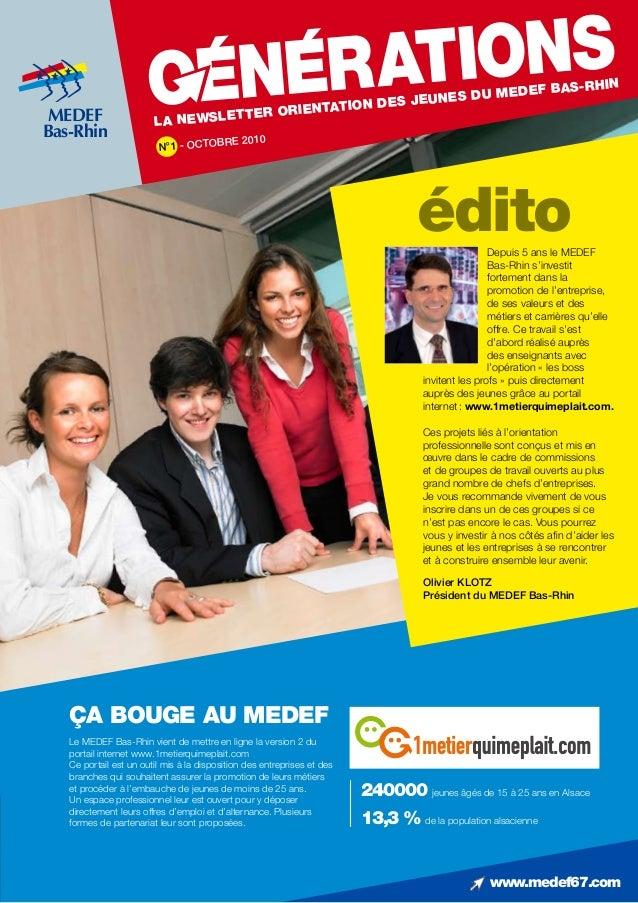 www.medef67.com Le MEDEF Bas-Rhin vient de mettre en ligne la version 2 du portail internet www.1metierquimeplait.com Ce p...