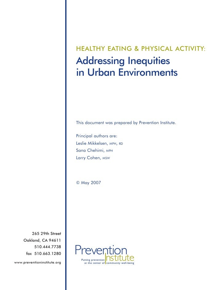 HEALTHY EATING & PHYSICAL ACTIVITY:                              Addressing Inequities                              in Urb...