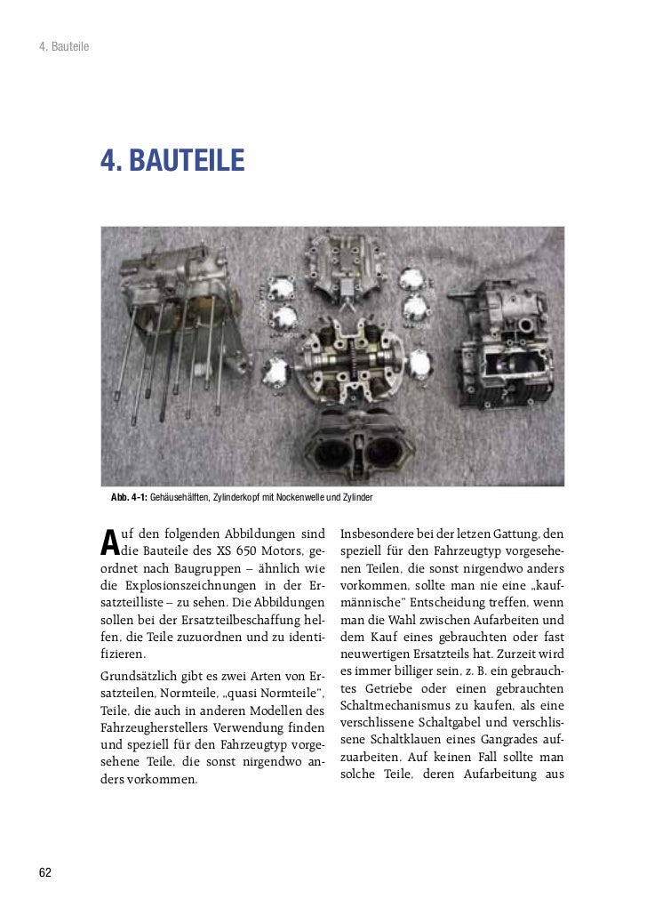 4. Bauteile              4. BAUTEILE               Abb. 4-1: Gehäusehälften, Zylinderkopf mit Nockenwelle und Zylinder    ...