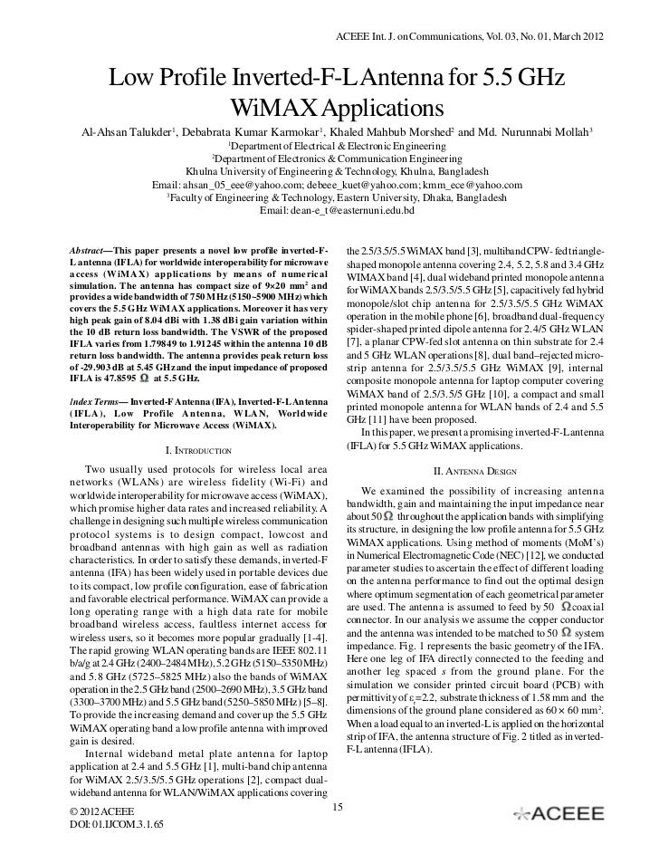 ACEEE Int. J. on Communications, Vol. 03, No. 01, March 2012         Low Profile Inverted-F-L Antenna for 5.5 GHz         ...