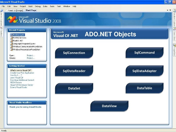 ADO.NET Objects<br />SqlCommand<br />SqlConnection<br />SqlDataReader<br />SqlDataAdapter<br />DataTable<br />DataSet<br /...