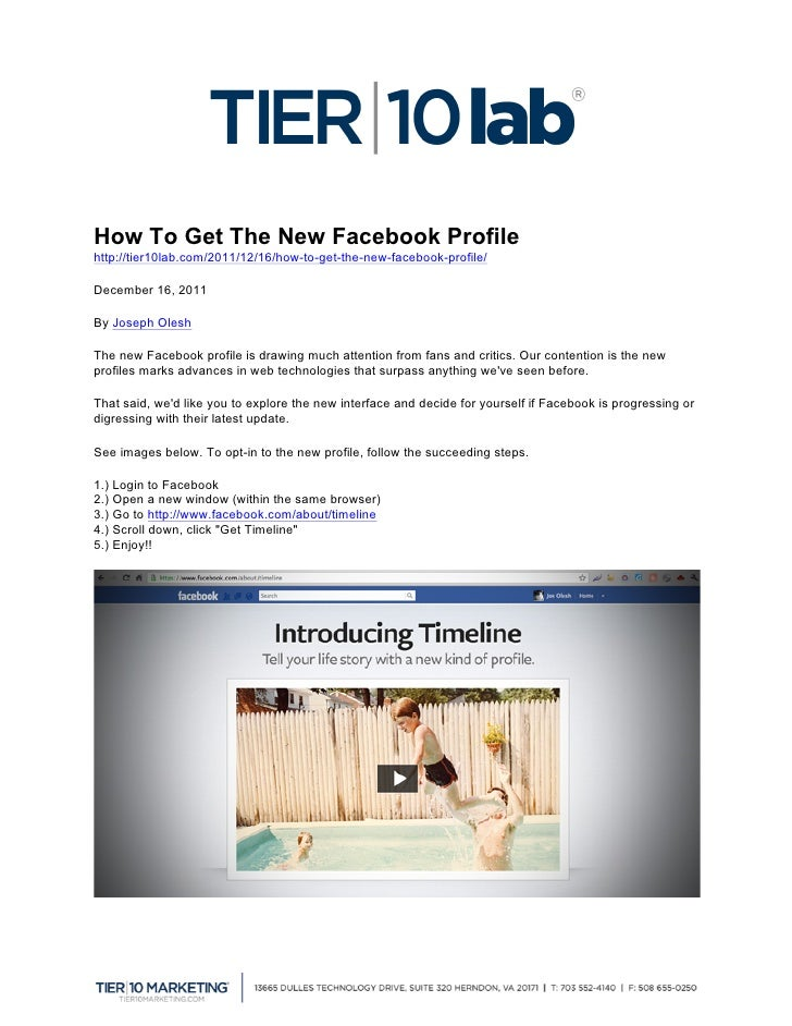 How To Get The New Facebook Profilehttp://tier10lab.com/2011/12/16/how-to-get-the-new-facebook-profile/  December 16, 2...
