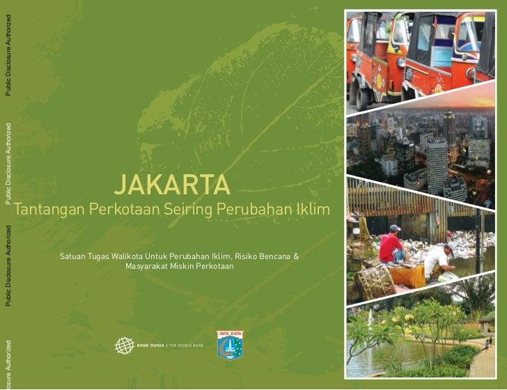 Public Disclosure AuthorizedPublic Disclosure Authorized                                                  JAKARTA         ...