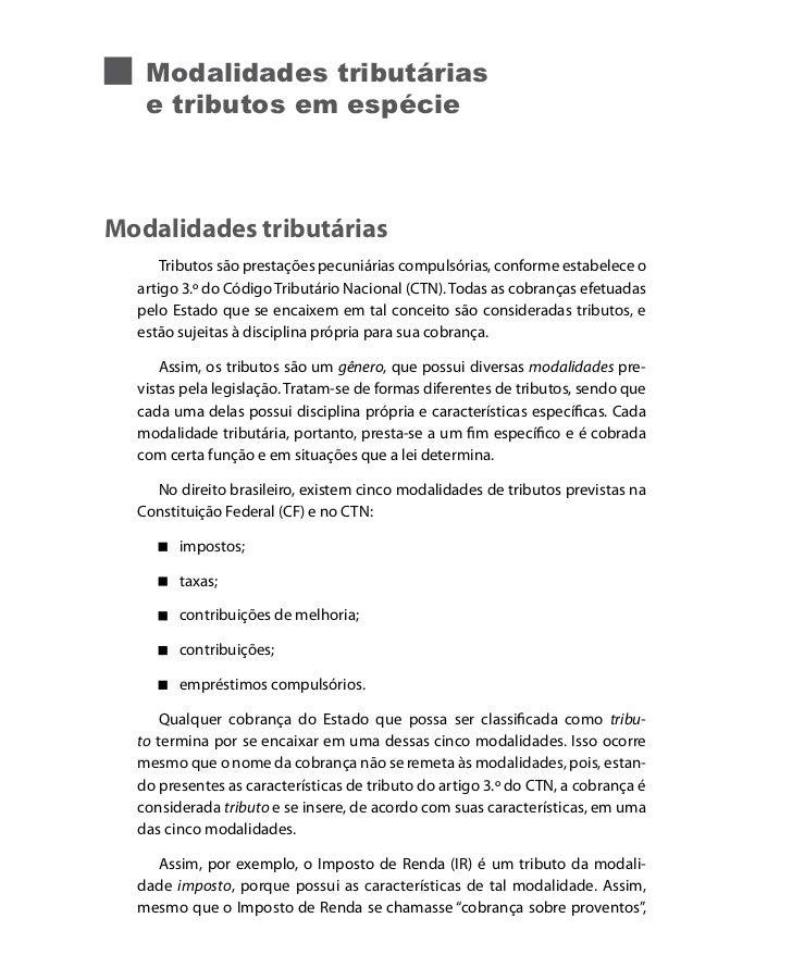 Modalidades tributárias   e tributos em espécieModalidades tributárias      Tributos são prestações pecuniárias compulsóri...
