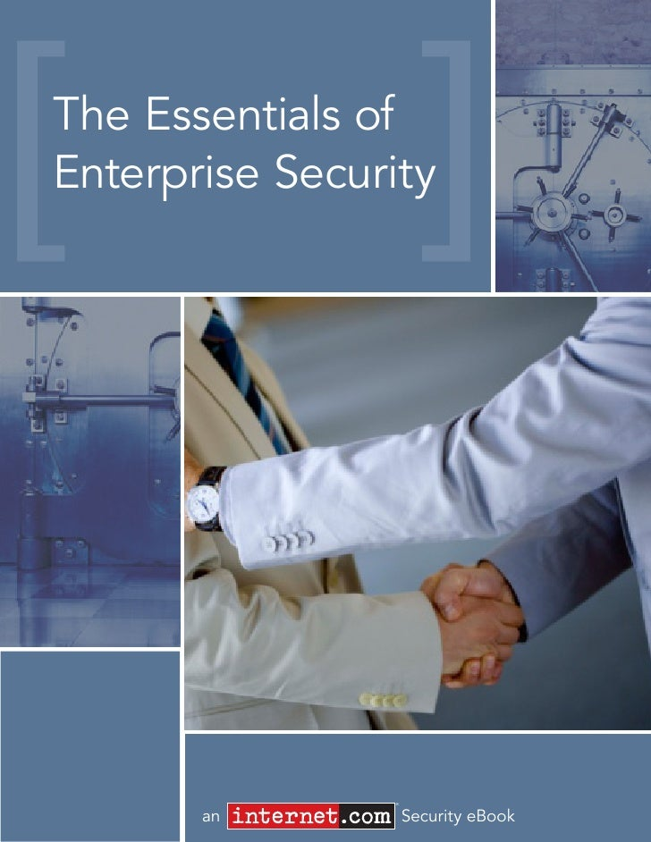 The Essentials of Enterprise Security                     ®          an           Security eBook
