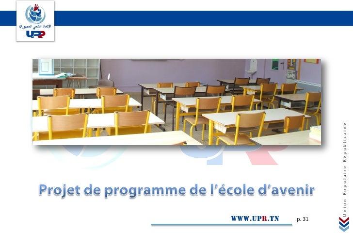 www.upr.tn p. 31        Union Populaire Républicaine