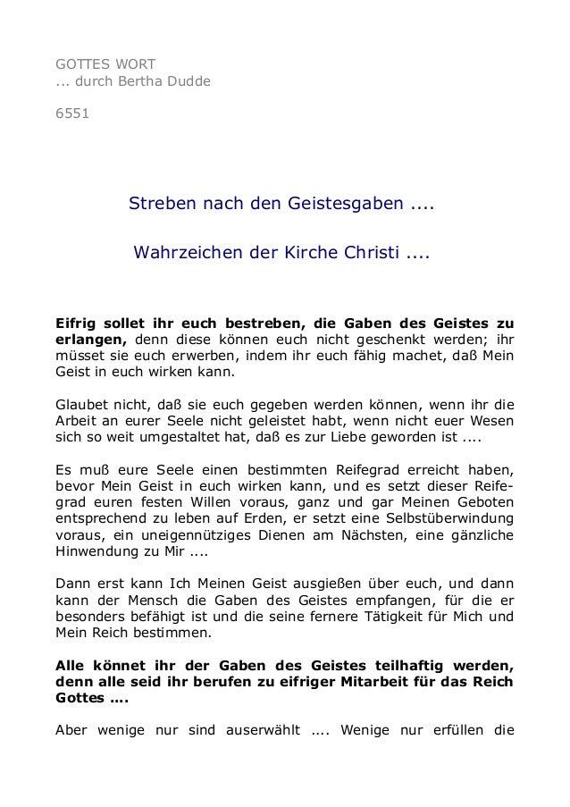 GOTTES WORT  ... durch Bertha Dudde  6551  Streben nach den Geistesgaben ....  Wahrzeichen der Kirche Christi ....  Eifrig...