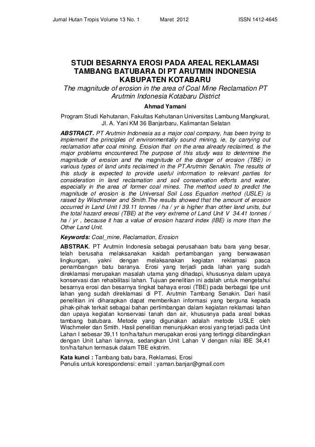 Jurnal Hutan Tropis Volume 13 No. 1 Maret 2012 ISSN 1412-4645      46  STUDI BESARNYA EROSI PADA AREAL REKLAMASI TA...