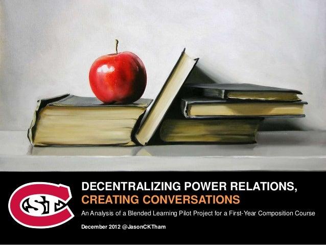 Decentralizing Power Relations, Creating Conversations