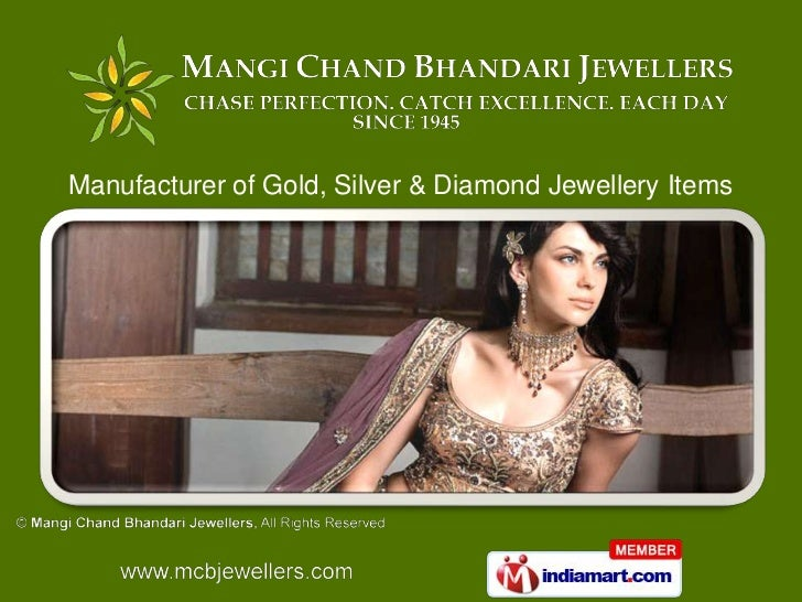 Manufacturer of Gold, Silver & Diamond Jewellery Items