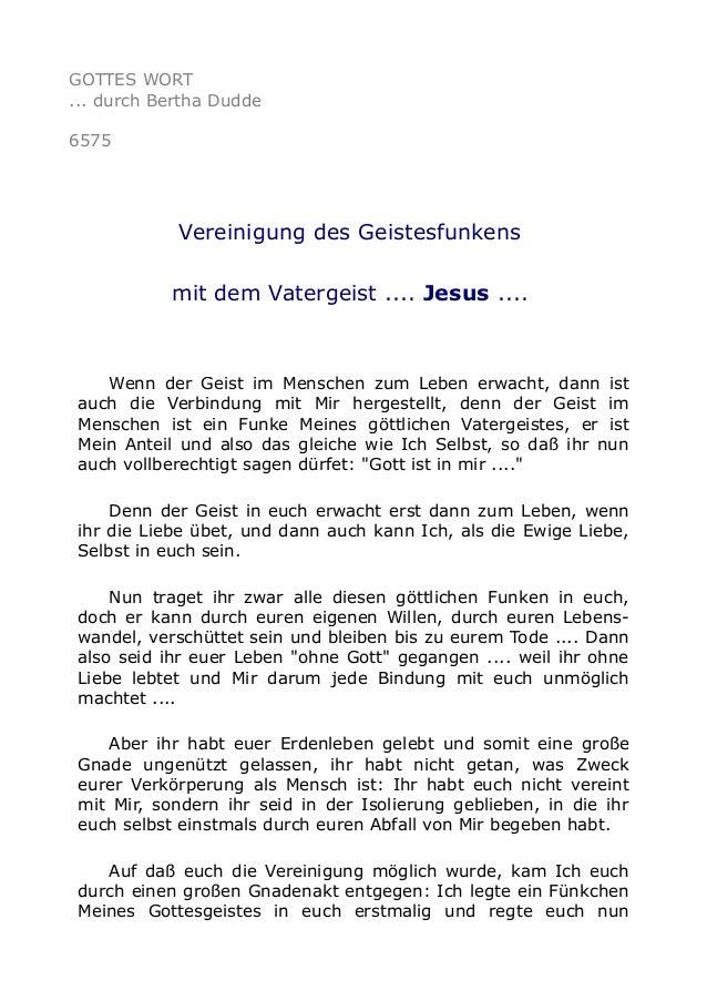 GOTTES WORT  ... durch Bertha Dudde  6575  Vereinigung des Geistesfunkens  mit dem Vatergeist .... Jesus ....  Wenn der Ge...