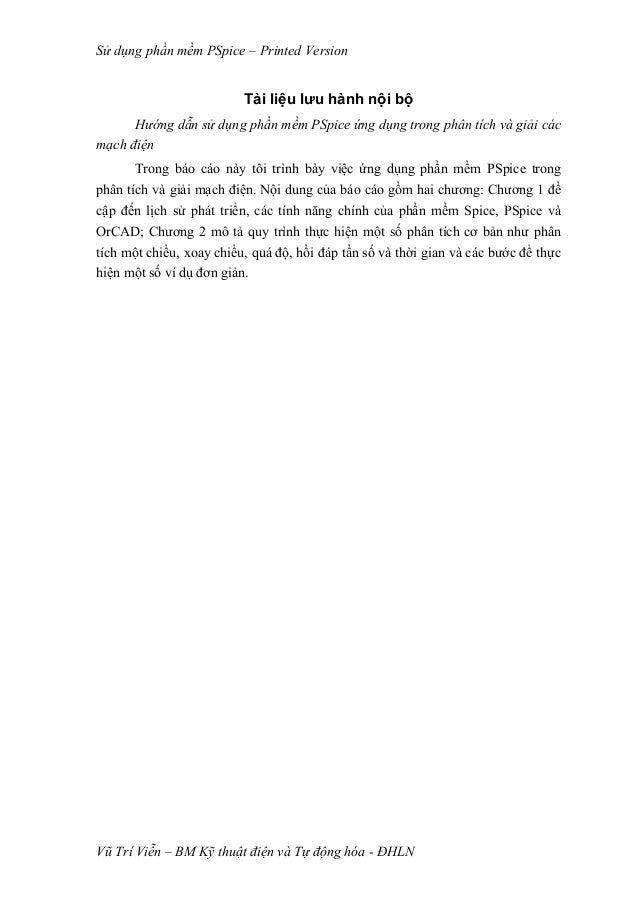 Sử dụng phần mềm PSpice – Printed Version                          Tài liệu lưu hành nội bộ      Hướng dẫn sử dụng phần mề...