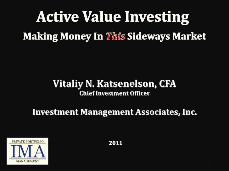 Vitaliy N. Katsenelson, CFA          Chief Investment OfficerInvestment Management Associates, Inc.                       ...
