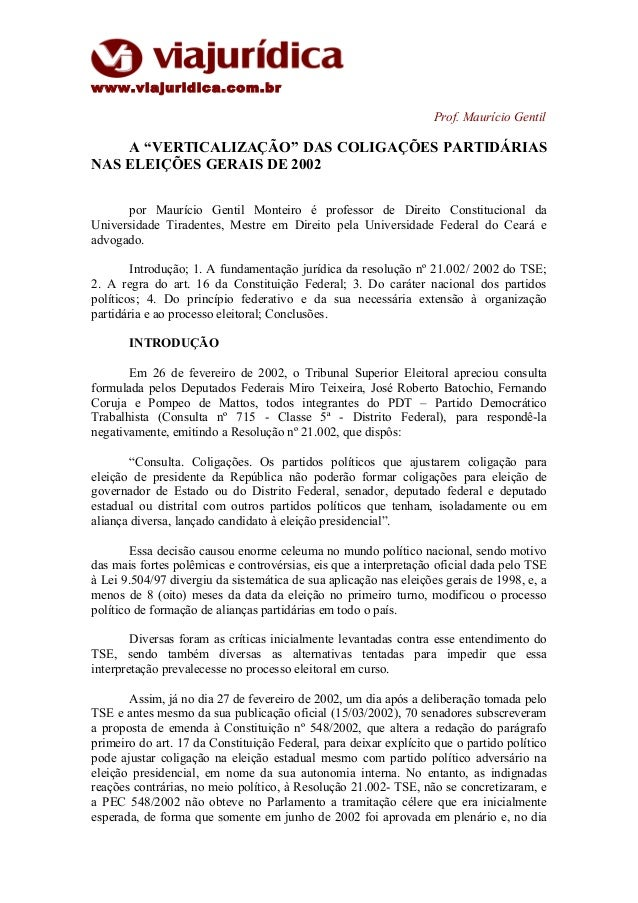 """www.viajuridica.com.br Prof. Maurício Gentil A """"VERTICALIZAÇÃO"""" DAS COLIGAÇÕES PARTIDÁRIAS NAS ELEIÇÕES GERAIS DE 2002 por..."""