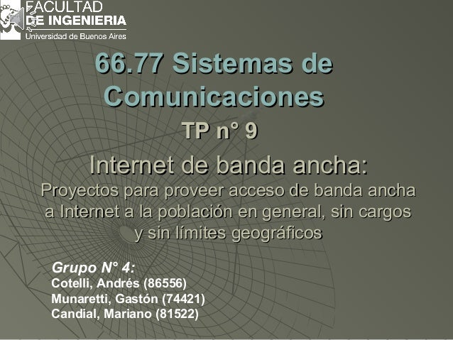66.77 tp 9_internet de banda ancha_1er_cuat_2013_grupo_4. ppt_final