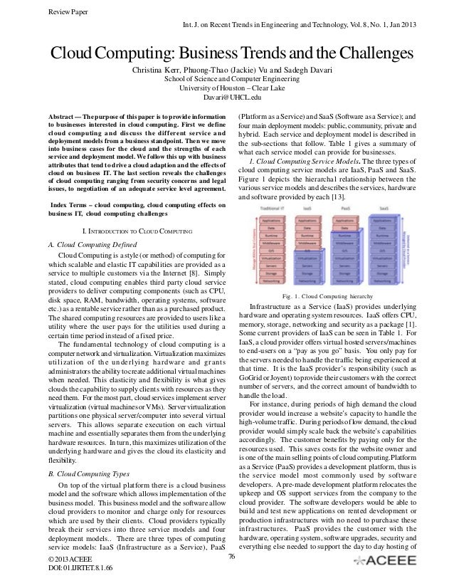 Review Paper Int. J. on Recent Trends in Engineering and Technology, Vol. 8, No. 1, Jan 2013  Cloud Computing: Business Tr...
