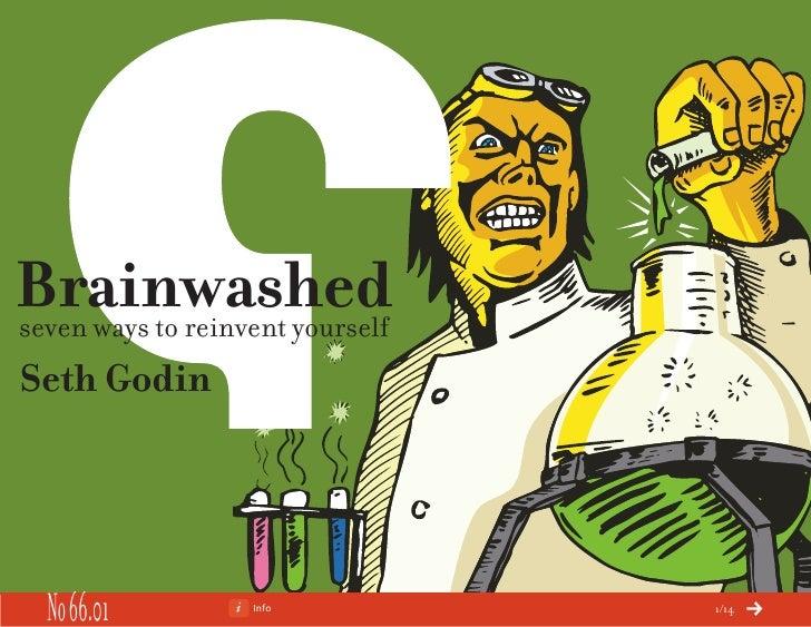Brainwashed seven ways to reinvent yourself Seth Godin       No 66.01         Info           1/14