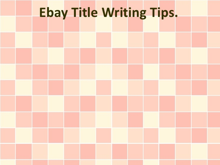 Ebay Title Writing Tips.