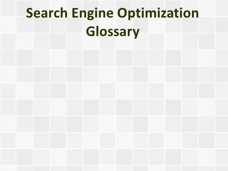 Search Engine Optimization Glossary