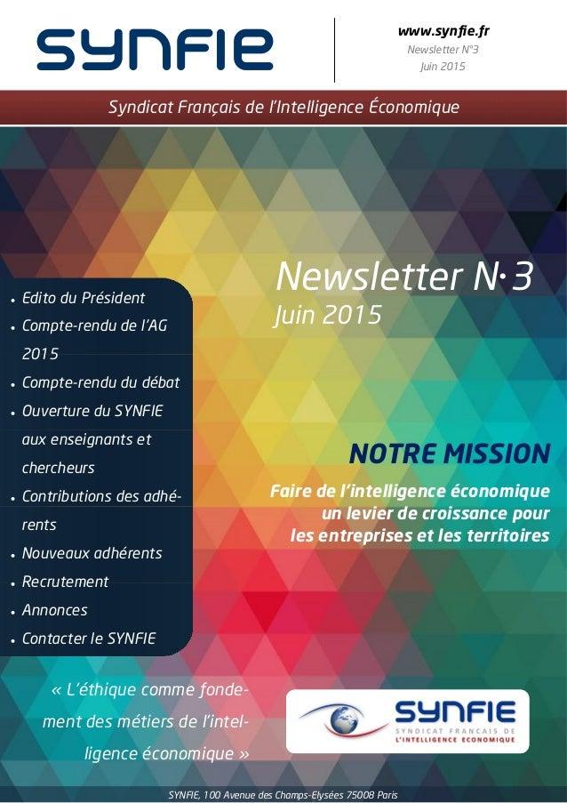 synfie www.synfie.fr Newsletter N°3 Juin 2015 Syndicat Français de l'Intelligence Économique Newsletter N3 Juin 2015  Ed...