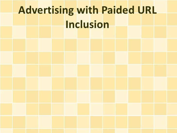 Advertising with Paided URL Inclusion
