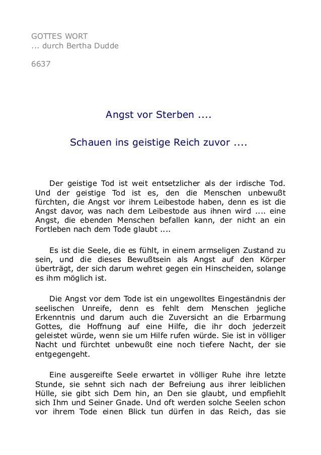 GOTTES WORT  ... durch Bertha Dudde  6637  Angst vor Sterben ....  Schauen ins geistige Reich zuvor ....  Der geistige Tod...