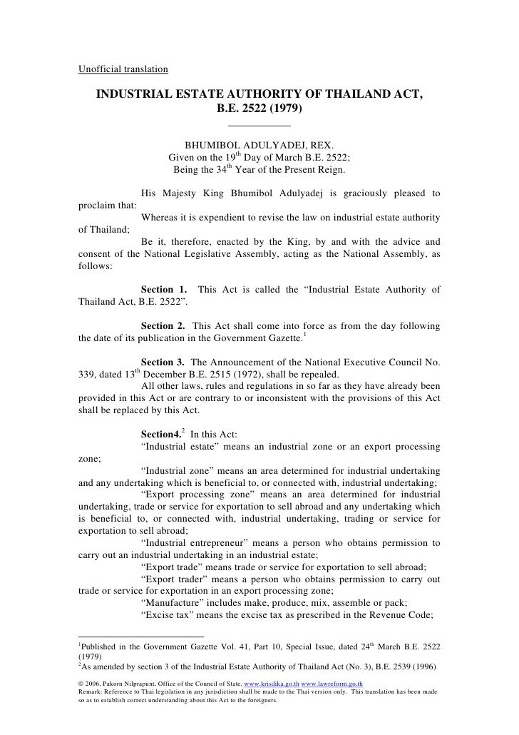 Unofficial translation      INDUSTRIAL ESTATE AUTHORITY OF THAILAND ACT,                      B.E. 2522 (1979)            ...