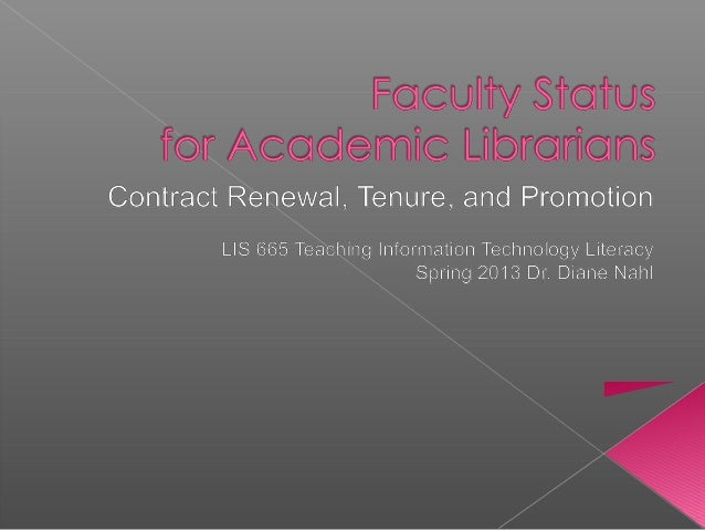 """…only faculty status and tenure guarantee  full integration in the university's  governance and academic spheres.""   Welc..."