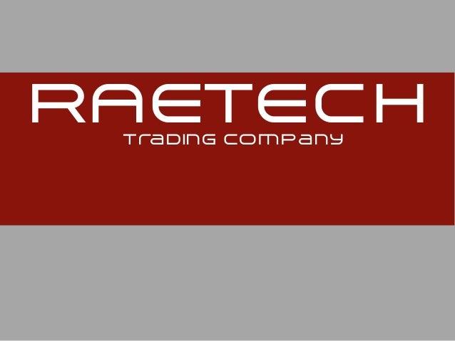 RAETECHTrading company