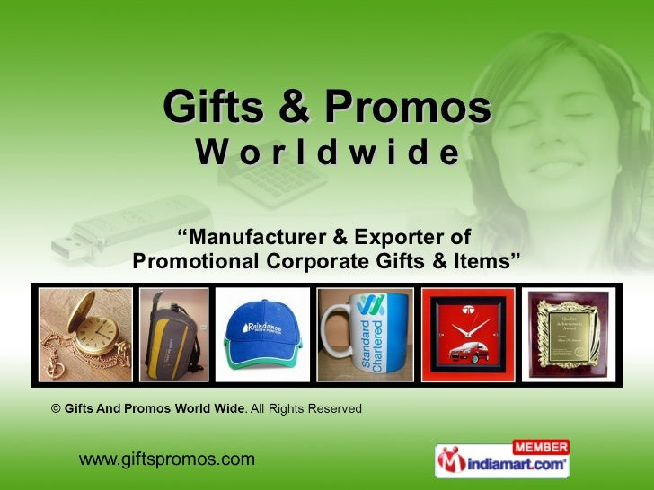"""Gifts & Promos W o r l d w i d e """" Manufacturer & Exporter of  Promotional Corporate Gifts & Items"""""""