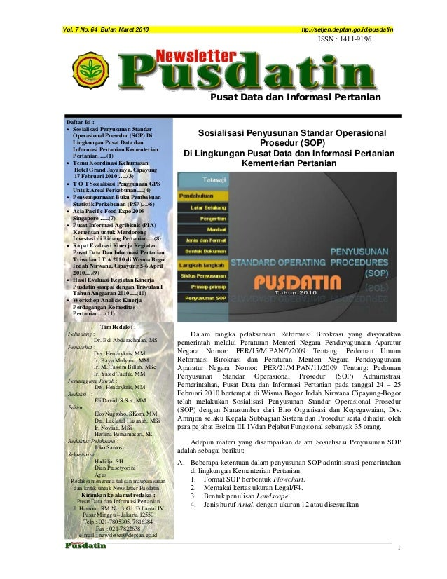 Vol. 7 No. 64 Bulan Maret 2010 ttp://setjen.deptan.go.id/pusdatin 1 Sosialisasi Penyusunan Standar Operasional Prosedur (S...