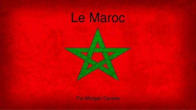 Le Maroc Par Morgan Carisse