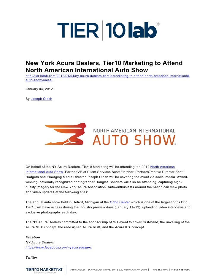New York Acura Dealers, Tier10 Marketing to AttendNorth American International Auto Showhttp://tier10lab.com/2012/01/04/n...