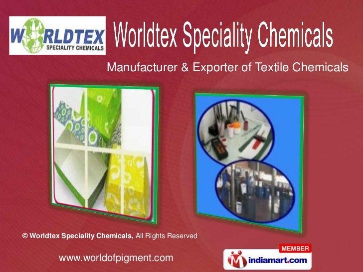 Manufacturer & Exporter of Textile Chemicals<br />
