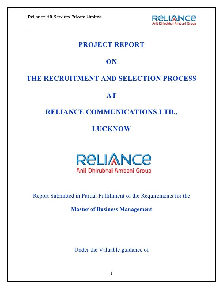 PROJECT REPORT                                ONTHE RECRUITMENT AND SELECTION PROCESS                                AT   ...