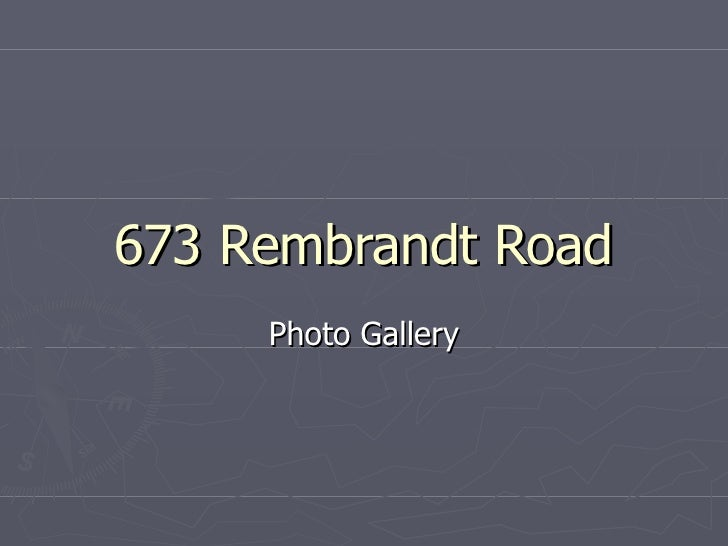 673 Rembrandt Road Photo Gallery