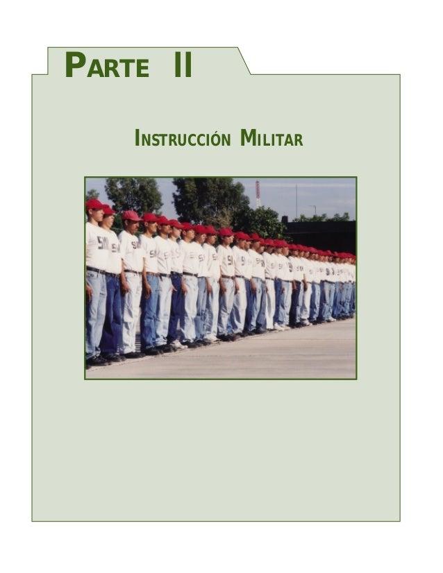 PARTE II    INSTRUCCIÓN MILITAR
