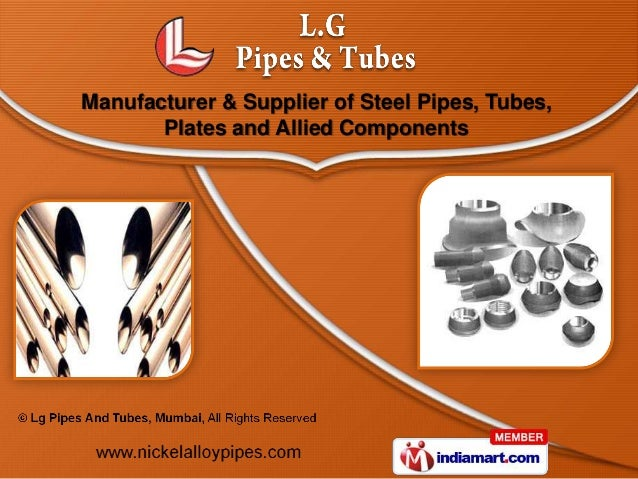 Manufacturer & Supplier of Steel Pipes, Tubes,       Plates and Allied Components